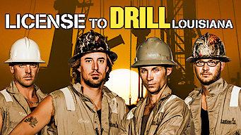 Se License To Drill: Louisiana på Netflix