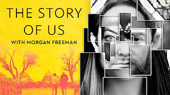 The Story of Us with Morgan Freeman film serier netflix