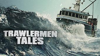 Se Trawlermen Tales på Netflix