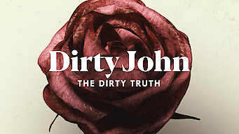 Se Dirty John: The Dirty Truth på Netflix