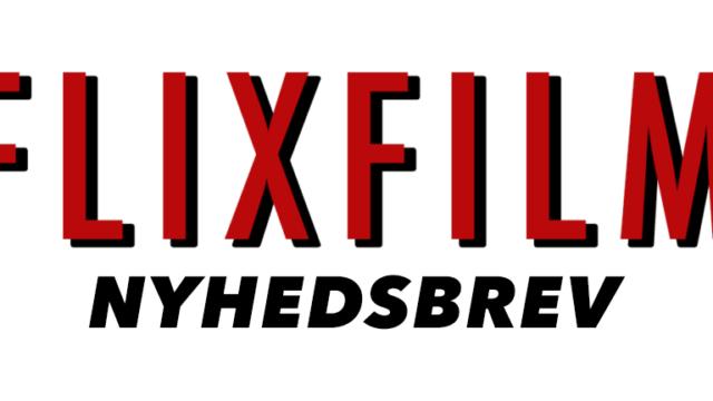 flixfilm nyhedsbrev netflix