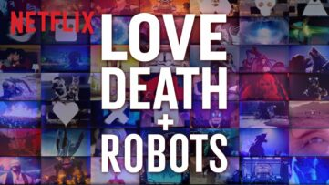 love death robots animation serie netflix trailer