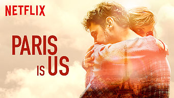 Se Paris Is Us på Netflix
