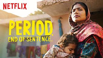 Se filmen Period. End of Sentence. på Netflix