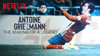Se Antoine Griezmann: The Making of a Legend på Netflix