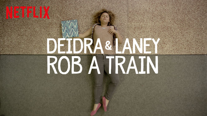 Deidra Laney Rob a Train