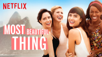 Se Most Beautiful Thing på Netflix