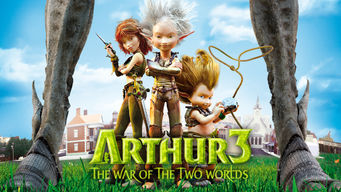 Se Arthur 3: The War of the Two Worlds på Netflix