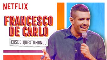 Se Francesco de Carlo: Cose di Questo Mondo på Netflix