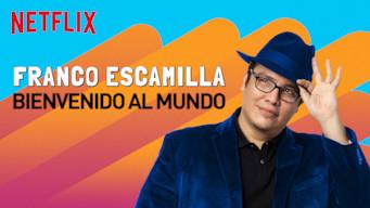 Se Franco Escamilla: Bienvenido al mundo på Netflix