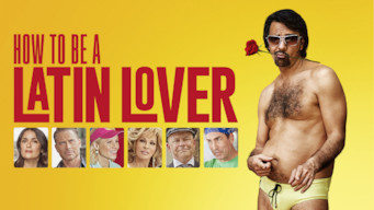 Se How To Be a Latin Lover på Netflix