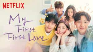 My First First Love netflix