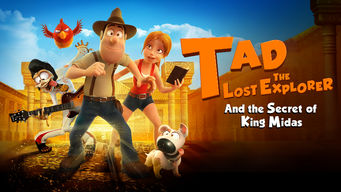 Se Tad the Lost Explorer and the Secret of King Midas på Netflix