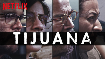 Se Tijuana på Netflix