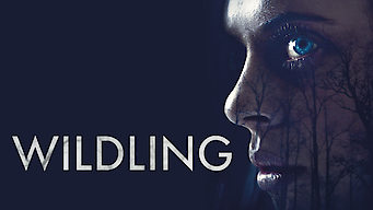 Se filmen Wildling på Netflix