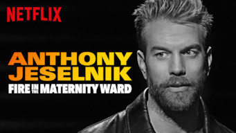 Se Anthony Jeselnik: Fire in the Maternity Ward på Netflix