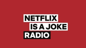 netflix is a joke radio siriusxm