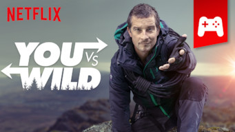 Se serien You vs. Wild på Netflix