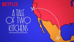 A Tale of Two Kitchens netflix