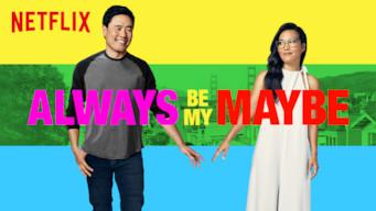 Se Always Be My Maybe på Netflix