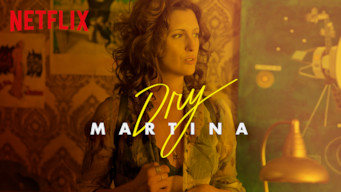Se Dry Martina på Netflix