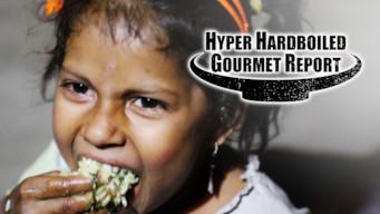 Hyper HardBoiled Gourmet Report film serier netflix
