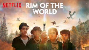 Rim of the World netflix