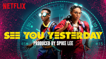 Se See You Yesterday på Netflix