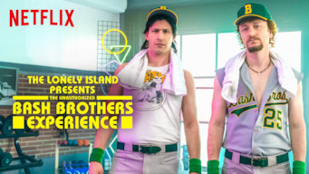 The Lonely Island Presents: The Unauthorized Bash Brothers Experience film serier netflix