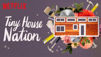 Se Tiny House Nation på Netflix
