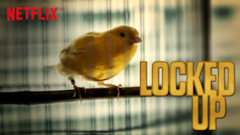 Se Locked Up på Netflix