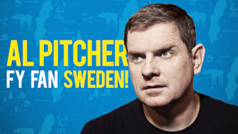 Se Al Pitcher – Fy Fan Sweden! på Netflix
