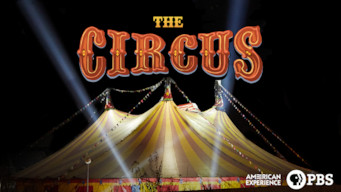 Se American Experience: The Circus på Netflix