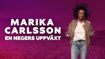 Marika Carlsson – En negers uppväxt film serier netflix