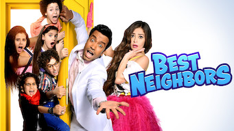 Se filmen Best Neighbors på Netflix