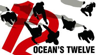 Oceans Twelve netflix