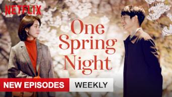 Se serien One Spring Night på Netflix