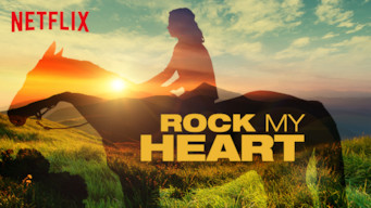 Se Rock My Heart på Netflix
