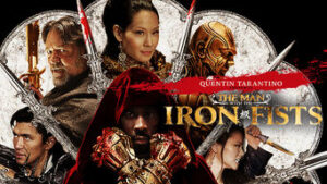 The Man with the Iron Fists netflix