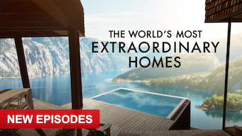 Se The World's Most Extraordinary Homes på Netflix