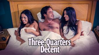 Se filmen Three-Quarters Decent på Netflix