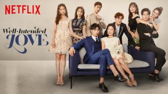 Se Well-Intended Love på Netflix