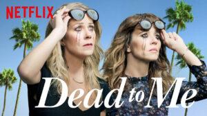 dead to me sæson 2 netflix 2020