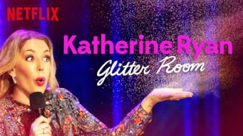 Se Katherine Ryan: Glitter Room på Netflix