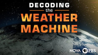 Se Nova: Decoding the Weather Machine på Netflix