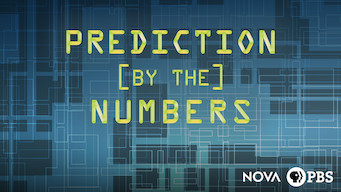 Se Nova: Prediction by the Numbers på Netflix