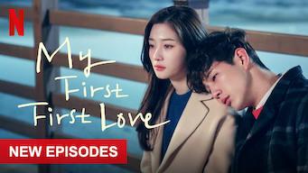 Se My First First Love på Netflix