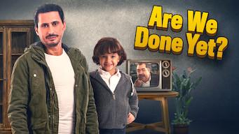 Se Are We Done Yet? på Netflix