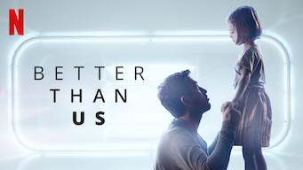 Better Than Us film serier netflix