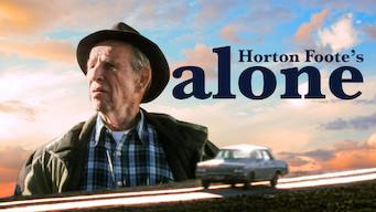 Se filmen Horton Foote's Alone på Netflix